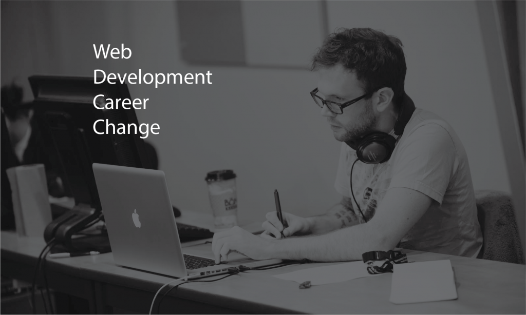 Web Development Career Change