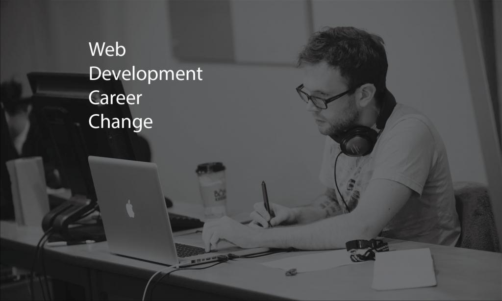 Web Development Career Change